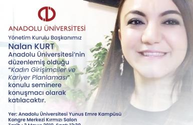 Nalan KURT 'un Kaleminden. Anadolu Üniversitesi Kadın Girişimciler ve Kariyer Planlaması Seminerinde Görüşelim